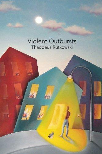 9781941550588: Violent Outbursts