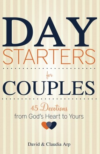9781941555064: Day Starters for Couples: 45 Devotions from God's Heart to Yours