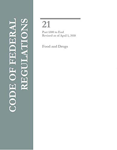 9781941562017: CFR Title 21 Parts 1300 to End Food and Drugs