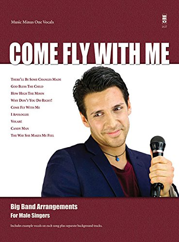 9781941566275: Come Fly with Me: Big Band Arrangements for Male Singers (Music Minus One)