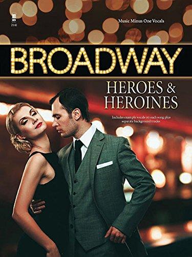 9781941566411: Broadway Heroes and Heroines