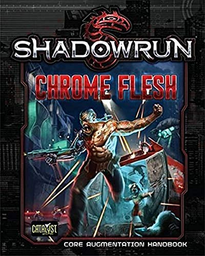 9781941582947: Chrome Flesh - Shadowrun 5th Edition Sourcebook