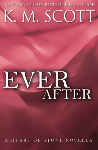 9781941594018: Ever After: A Heart of Stone Novella: Volume 4