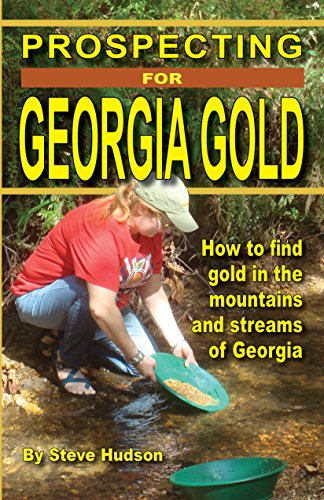 9781941600122: Prospecting For Georgia Gold