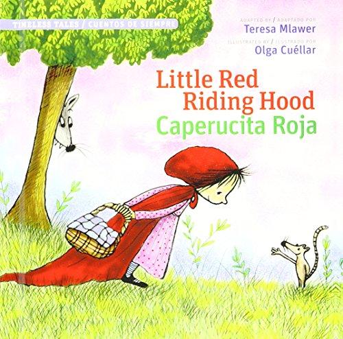 9781941609163: Little Red Riding Hood/Caperucita Roja (English and Spanish Edition)