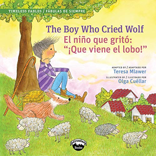 9781941609279: The Boy Who Cried Wolf/El muchacho que grito lobo (Spanish Edition)