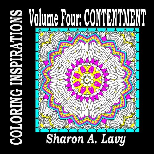 Contentment: Volume Four (Coloring Inspirations) (Volume 4)