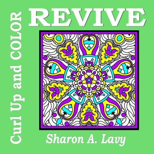 9781941622230: Revive (Curl Up and COLOR) (Volume 3)