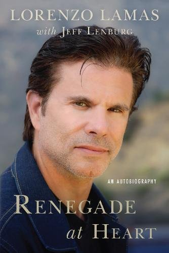 9781941631256: Renegade at Heart: An Autobiography