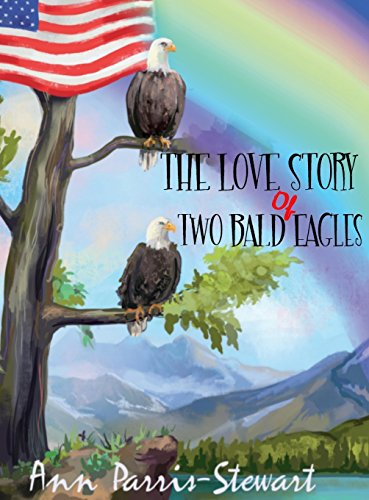 9781941632147: The Love Story of Two Bald Eagles