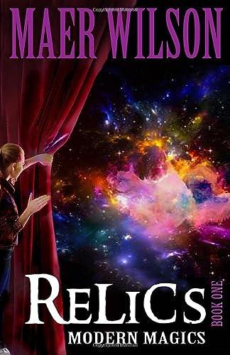 9781941637036: Relics (Modern Magics, Book 1)