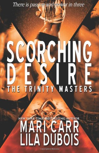 9781941641026: Scorching Desire (The Trinity Masters) (Volume 3)