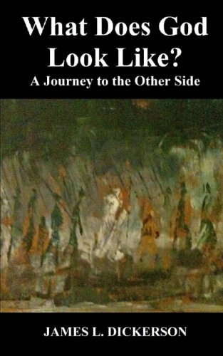 9781941644706: What Does God Look Like?: A Journey to the Other Side