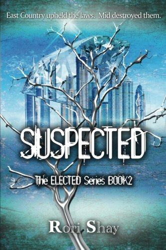 9781941650424: Suspected (The Elected Series) (Volume 2)