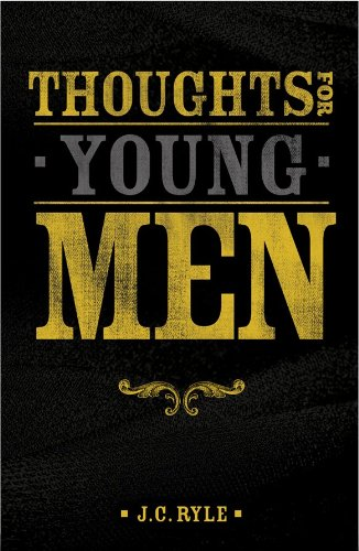9781941658000: Thoughts for Young Men