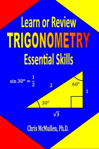 9781941691038: Learn or Review Trigonometry Essential Skills (Step-by-Step Math Tutorials)