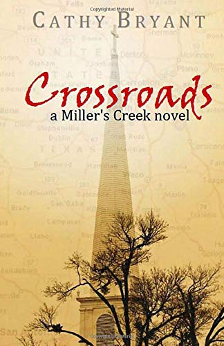 9781941699058: CROSSROADS-Christian Contemporary Romance (A Miller's Creek Novel) (Volume 6)