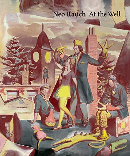 Neo Rauch: At the Well: Brothers Grimm, Norman Rosenthal