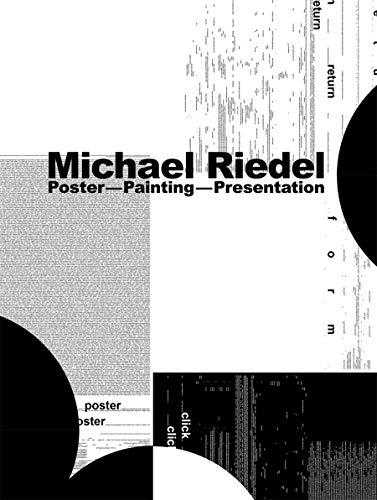 Michael Riedel: Poster Painting Presentation (Hardcover): Tina Kukielski