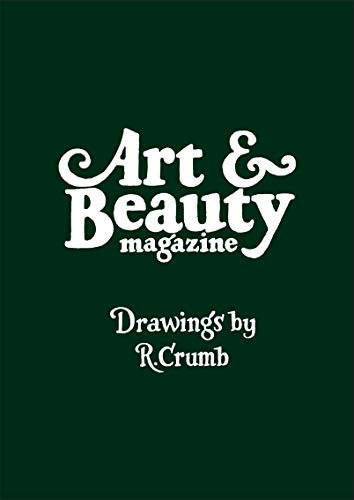 9781941701362: Art & Beauty Magazine: Drawings by R. Crumb (Limited Edition): Numbers 1, 2 & 3