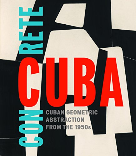 9781941701461: Concrete Cuba: Cuban Geometric Abstraction from the 1950s, Limited Edition: Estaticos II, 2016