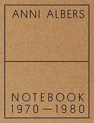 Anni Albers: Notebook 1970-1980 (Paperback) - Brenda Danilowitz