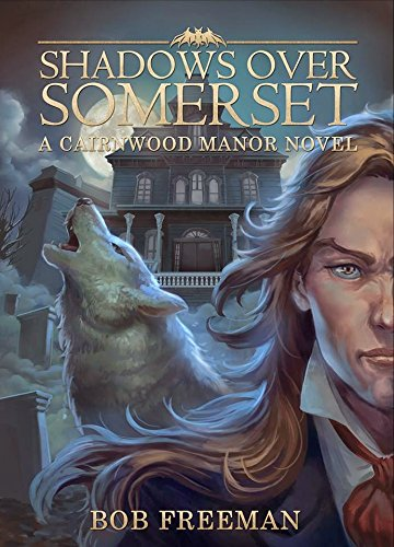 9781941706114: Shadows Over Somerset