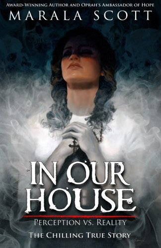 9781941711002: In Our House: Perception vs. Reality