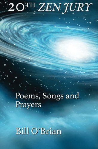 9781941713228: 20th Zen Jury: Poems, Songs and Prayers