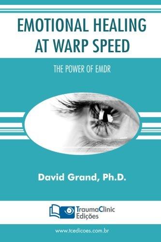 9781941727362: Emotional Healing at Warp Speed: The Power of EMDR