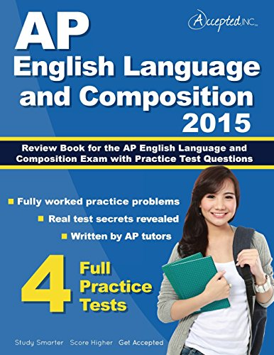 AP English Language and Composition 2015: Review: AP English LanguageTeam