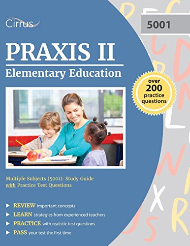 praxis ii elementary education multiple subjects  5001 Praxis II Study Guide Praxis Practice Test