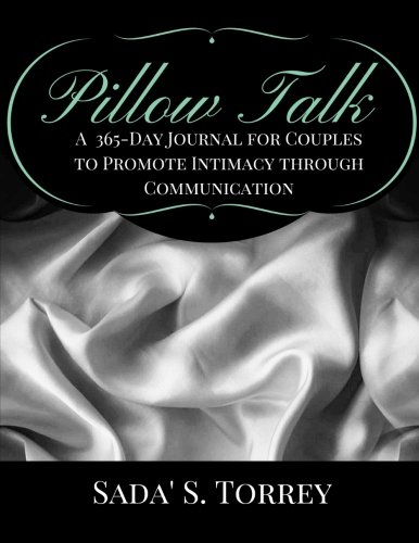9781941749227: Pillow Talk: A 365 Day Journal for Couples to Promote Intimacy Through Communication