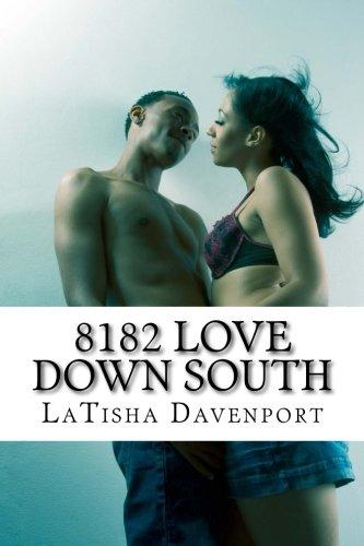 9781941749302: 8182 Love Down South