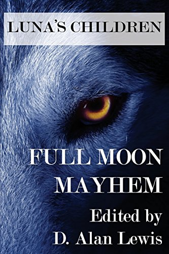 9781941754061: Luna's Children: Full Moon Mayhem