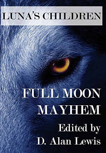 9781941754078: Luna's Children: Full Moon Mayhem