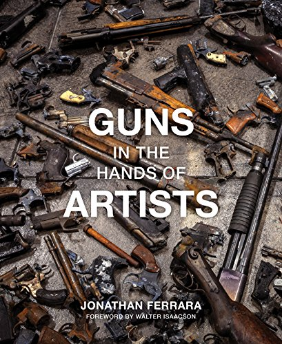 9781941758717: Guns in the Hands of Artists