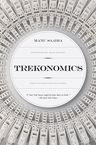 9781941758755: Trekonomics: The Economics of Star Trek