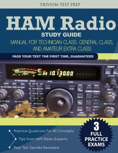 9781941759219: Ham Radio Study Guide: Manual for Technician Class, General Class, and Amateur Extra Class