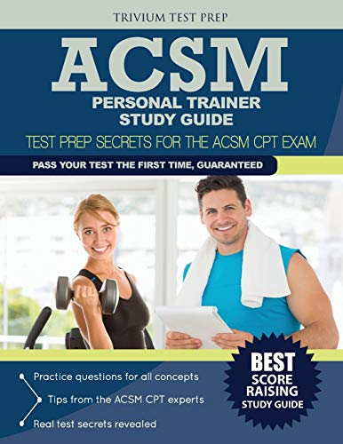 ACSM Personal Trainer Study Guide: Test Prep Secrets for the ASCM CPT: Trivium Test Prep