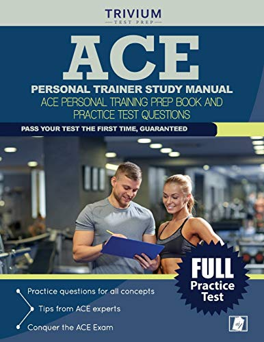 9781941759691: ACE Personal Trainer Study Manual: ACE Personal Training Prep Book and Practice Test Questions