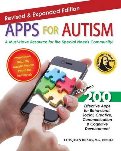 Apps for Autism - Revised and Expanded: An Essential Guide to Over 200 Effective Apps! (Paperback):...
