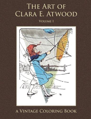 9781941766064: The Art of Clara E. Atwood Vintage Coloring Book, Volume 1