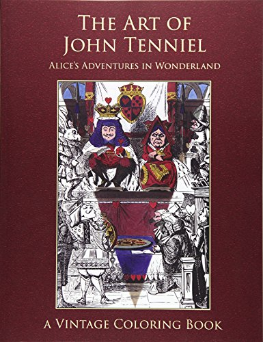 9781941766101: The Art of John Tenniel: Alice's Adventures In Wonderland Vintage Coloring Book