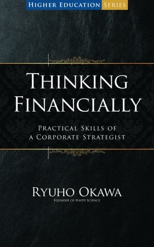 9781941779552: Thinking Financially: Practical Skills of a Corporate Strategist (Higher Education Series)