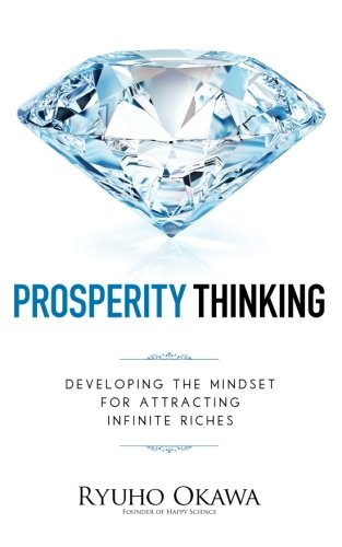 9781941779873: Prosperity Thinking: Developing the Mindset for Attracting Infinite Riches
