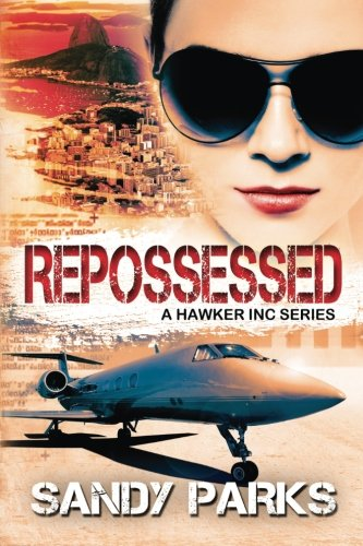 9781941787113: Repossessed: Book 1 in the Hawker Incorporated Series
