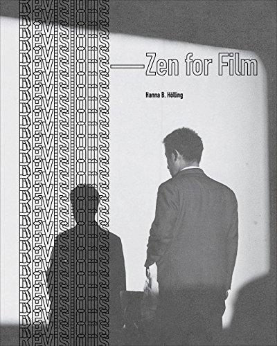 Revisions: Zen for Film: Hölling, Hanna B.