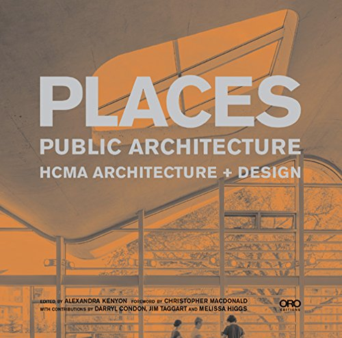 Places: Public Architecture (Hardcover): Hughes Condon Marler Architects