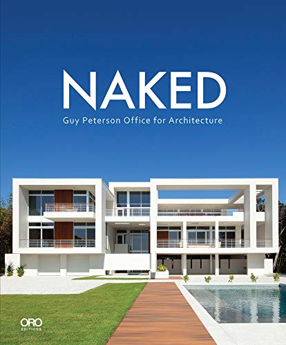 Naked: The Coastal Architecture of Guy Peterson: Guy Peterson